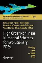 High order nonlinear numerical schemes for evolutionary PDEs : proceedings of the European Workshop Honom 2013, Bordeaux, France, March 18-22, 2013