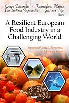 A resilient European food industry in a challenging world