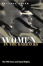 Women in the barracks : the VMI case and equal rights