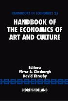 Handbook of the economics of art and culture. Vol. 1