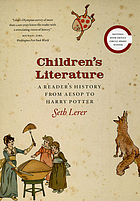 Children's literature : a reader's history, from Aesop to Harry Potter