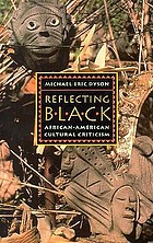 Reflecting black : African-American cultural criticism