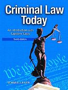 Criminal law today : an introduction with capstone cases