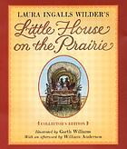 Little House on the Prairie Collectors Edition.