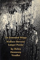 On extended wings : Wallace Stevens' longer poems.