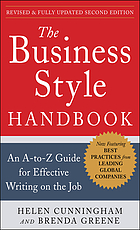 The business style handbook : an A-to-Z guide for effective writing on the job