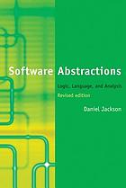 Software abstractions : logic, language and analysis.