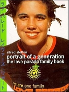 Portrait of a generation : the love parade family book