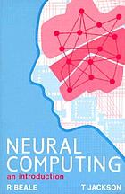 Neural computing : an introduction