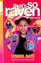That's so Raven. School daze