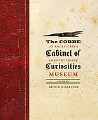 The Cobbe cabinet of curiosities : an Anglo-Irish country house museum