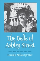 The Belle of Ashby Street : Helen Douglas Mankin and Georgia politics