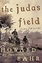 The Judas Field : a novel of the Civil War