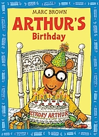 Marc Brown's Arthur's birthday