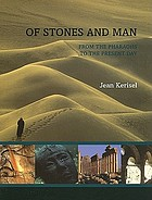 Of stones and man : from the pharaohs to the present day