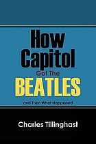 How Capitol got the Beatles and then what happened