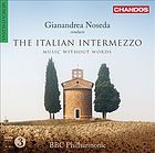 The Italian intermezzo : music without words.