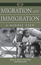 Migration and immigration : a global view