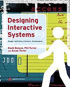 Designing interactive systems : people, activities, contexts, technologies