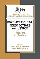 Psychological perspectives on justice : theory and applications