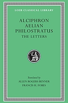 Letters of Alciphron, Aelian and Philostratus