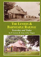 The Lynton & Barnstaple railway : yesterday and today