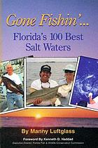 Gone fishin' : Florida's 100 best salt waters