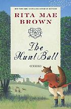The hunt ball : a novel