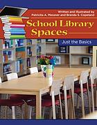 School library spaces : just the basics