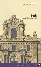 Paris : an architectural guide