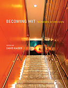 Becoming MIT : moments of decision