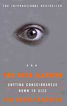 The user illusion : cutting consciousness down to size