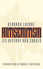 Antisemitism : its history and causes