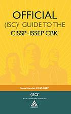 Official (ISC)[superscript]2 guide to the CISSP-ISSEP CBK