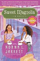 Sweet magnolia : a novel