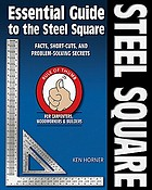 The essential guide to the steel square