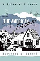 The American dream : a cultural history