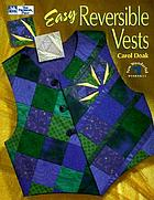 Easy reversible vests