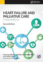 Heart failure and palliative care : a team approach