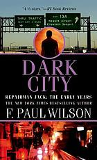 Dark city : a Repairman Jack novel