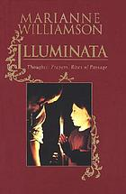 Illuminata : thoughts, prayers, rites of passage
