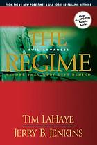 The regime : evil advances : before they were left behind