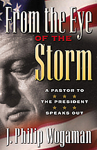 From the eye of the storm : a pastor to the president speaks out