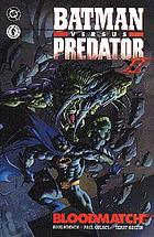 Batman versus Predator II : Bloodmatch