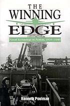 The winning edge : naval technology in action, 1939-1945