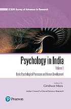 Psychology in India. Volume 1, Basic psychological processes and human development