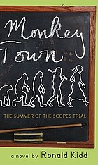 Monkey town : the summer of the Scopes trial