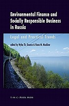 Environmental finance and socially responsible business in Russia : legal and practical trends