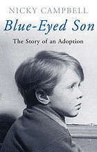 Blue-eyed son : the story of an adoption