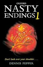 Nasty endings 1